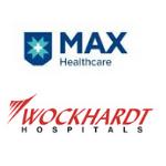MAX Healthcare & Wockhardt Hospital